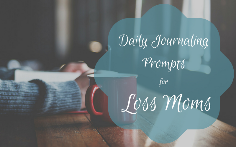 Daily Journaling Prompts for Loss Moms